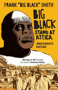 Le graphic novel BIG BLACK : STAND AT ATTICA arrive chez Panini Comics