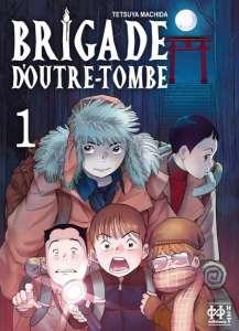 Découvrez premières pages et la bande-annonce du manga Brigade d'outre-tombe
