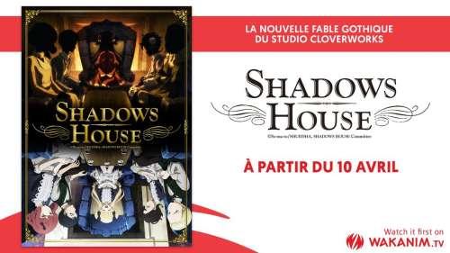 Shadows House sur Wakanim en diffusion simultanée à partir du 10 avril !