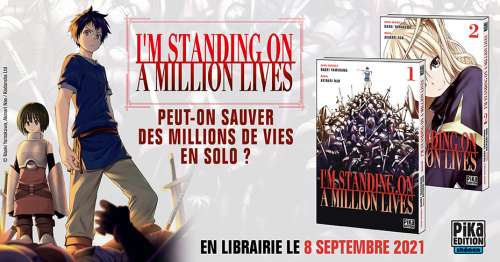 Le manga I'm standing on a million lives arrive chez Pika Shônen