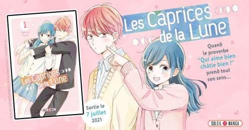 Les Caprices de la Lune – Le nouveau shôjo chez Soleil Manga
