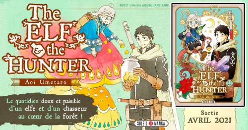 Avis Mangas – The Elf and the Hunter (tome 1)