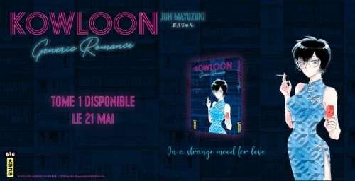Trailer du manga Kowloon Generic Romance chez Kana