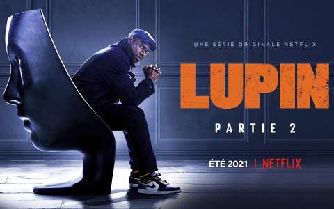Lupin Partie 2 – Bande-annonce Netflix