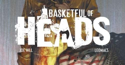 Basketful of Heads est un récit complet parle créateur de Locke & Key
