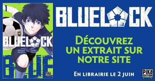 Découvrez un extrait du manga «Blue Lock» chez Pika