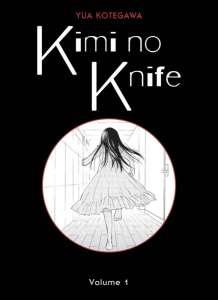 Le manga Kimi no Knife réédité aux éditions Panini