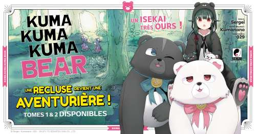 Extrait du manga Kuma Kuma Kuma Bear chez Meian