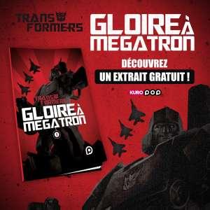 Découvrez un extrait  du comic book «Transformers : Gloire à Mégatron»