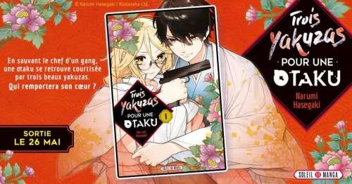 Avis Manga – Trois Yakuzas pour une Otaku (tome 1)
