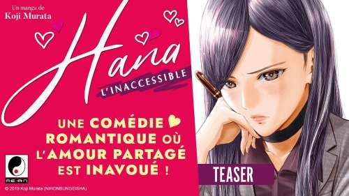 Bande annonce du manga Hana l'inaccessible chez Meian
