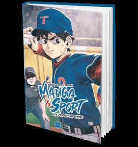 Manga & Sport. Une passion japonaise est dispo chez Third Éditions !
