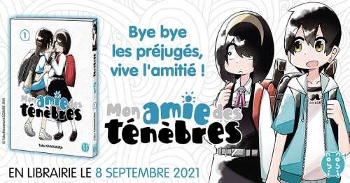 Le manga Mon amie des ténèbres arrive chez nobi nobi!