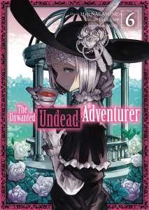 Le tome 6 de manga The Unwanted Undead Adventurer disponible en juillet