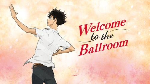 Avis Manga – Welcome to the Ballroom (tome 1)