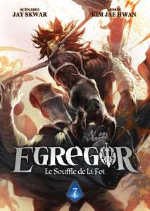 Le manga Egregor, le tome 7 arrive prochainement…
