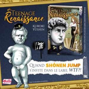 Le manga Teenage Renaissance arrive dans le label WTF d'Akata