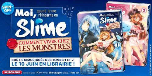 Avis Manga – Moi, Quand je me réincarne en Slime : Comment vivre chez les monstres (tomes 1 & 2)