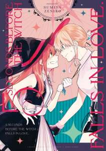 Le manga 5 Seconds Before a Witch Falls in Love aux éditions Meian