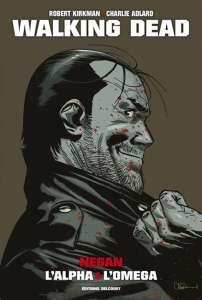 Walking Dead : Negan, l'alpha et l'omega – Edition Prestige