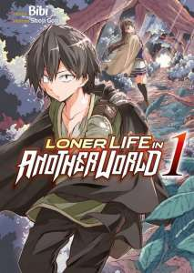 Le manga Loner Life in Another World aux éditions Meian