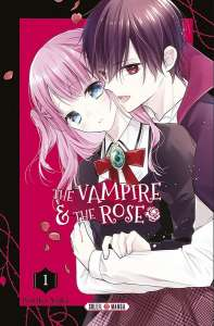 Le manga Vampire and The Rose aux éditions Soleil