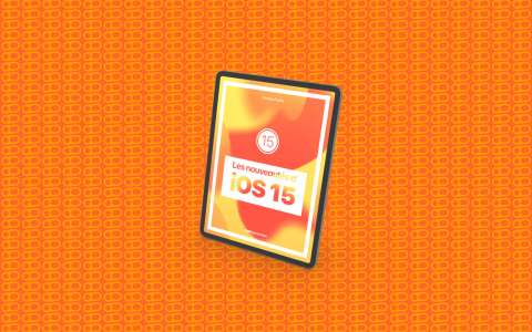Notre livre sur les nouveautés d'iOS 15 en pré-commande !