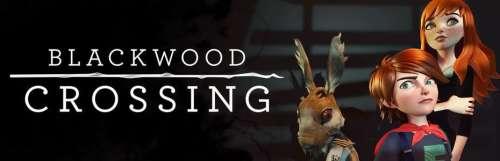 Tournez manette - Blackwood Crossing, adieu tristesse