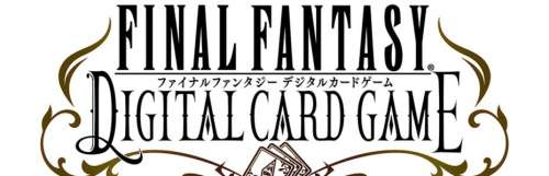 Square Enix annonce Final Fantasy Digital Card Game au Japon