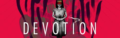 Devotion, le prochain jeu d'horreur de Red Candle Games prend date