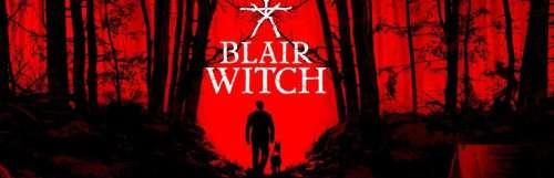 Gamescom 2019   gc2019 - Blair Witch s'offre un nouveau trailer halluciné pour la gamescom 2019