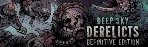 Une Definitive Edition pour Deep Sky Derelicts