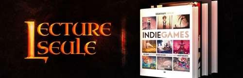 Premium / lecture seule - Lecture Seule #6 : Indie Games, Des Pixels à Hollywood et Super Famicom : The Box Art Collection