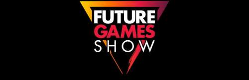 Le Future Games Show revient le 28 août avec 40 jeux au programme