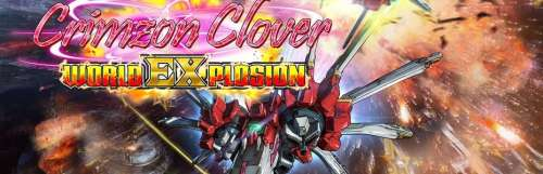 Le danmaku Crimzon Clover : World Explosion débarque sur Switch