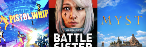Oculus Quest : des dates pour Pistol Whip 2089, Warhammer 40K Battle Sister et Myst