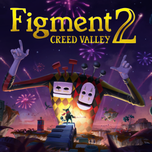 Un prologue gratuit de Figment 2 : Creed Valley débarque sur Steam