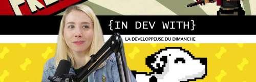 In dev with - Rencontre avec La Développeuse du Dimanche, game designer et vidéaste