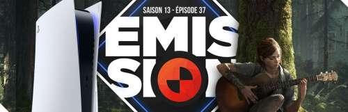 Gamekult, l'émission - The Last of Us Part II vaut-il le retour ? La PS5 nous fait-elle monter dans les tours ?