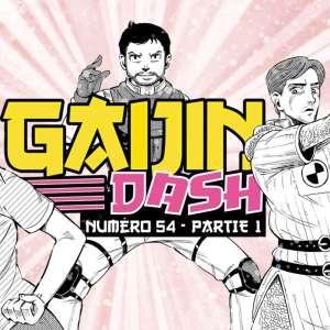 Gaijin dash - Votre podcast 100% Japon en accès anticipé