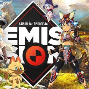 Gamekult, l'émission - Jeu vidéo, actu, bonne humeur et Monster Hunter Stories 2 au menu de cette émission