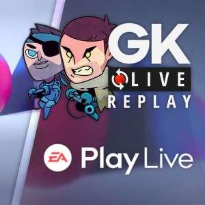 Gk live (replay) - Revivez l'EA Play live 2021 commenté par nos soins