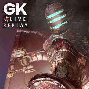 Gk live (replay) - Le bestiaire de Dead Space fait de la résistance contre la Team Flipettes