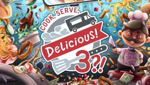 Test : Cook, Serve, Delicious 3 met les petits plats dans l'écran