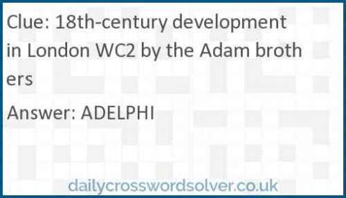 18th-century development in London WC2 by the Adam brothers crossword answer