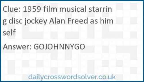 1959 film musical starring disc jockey Alan Freed as himself crossword answer