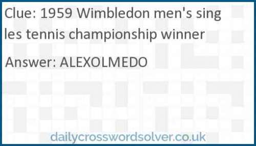 1959 Wimbledon men's singles tennis championship winner crossword answer