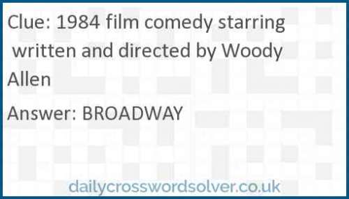 1984 film comedy starring written and directed by Woody Allen crossword answer