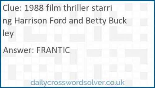 1988 film thriller starring Harrison Ford and Betty Buckley crossword answer