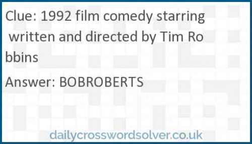 1992 film comedy starring written and directed by Tim Robbins crossword answer